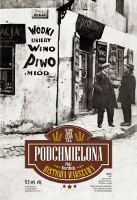 Podchmielona historia Warszawy (P.Wierzbicki)