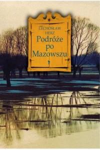 Podróże po Mazowszu (L.Herz)