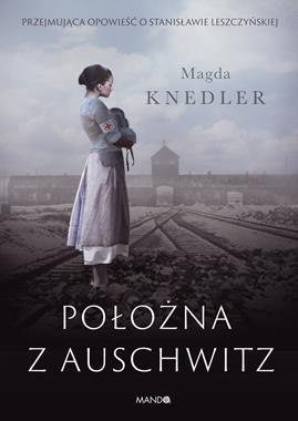 Położna z Auschwitz (M.Knedler)