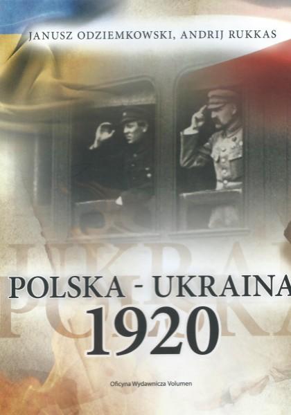 Polska - Ukraina 1920 (J.Odziemkowski A.Rukkas)