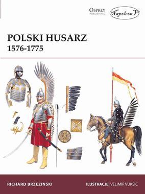 Polski husarz 1576-1775 (R.Brzezinski)