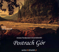 Postrach Gór CD mp3 (A.F.Ossendowski)
