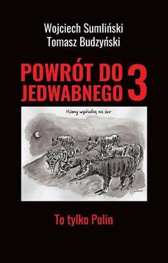 Powrót do Jedwabnego 3 (W.Sumliński T.Budzyński)