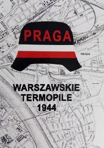 Praga Warszawskie Termopile (L.M.Bartelski)