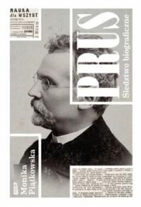 Prus Śledztwo biograficzne (M.Piątkowska)