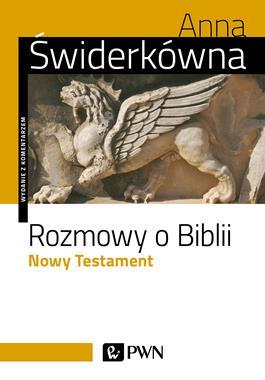 Rozmowy o Biblii Nowy Testament (A.Świderkówna)
