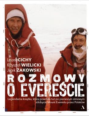 Rozmowy o Evereście (L.Cichy K.Wielicki J.Żakowski)