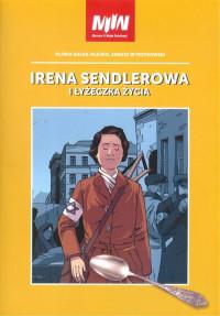 Irena Sendlerowa i łyżeczka życia komiks (O.Gałka-Olejko J.Wyrzykowski)