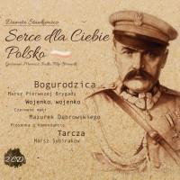 Serce dla Ciebie Polsko CDx2 (D.Stankiewicz)