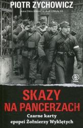 Skazy na pancerzach Czarne karty epopei Żołnierzy Wyklętych (P.Zychowicz)