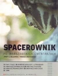 Spacerownik po warszawskich cmentarzach (J.S.Majewski T.Urzykowski)