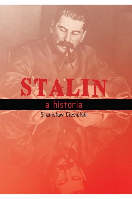 Stalin a historia (St.Ciesielski)