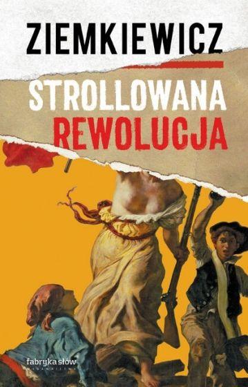 Strollowana rewolucja (R.A.Ziemkiewicz)