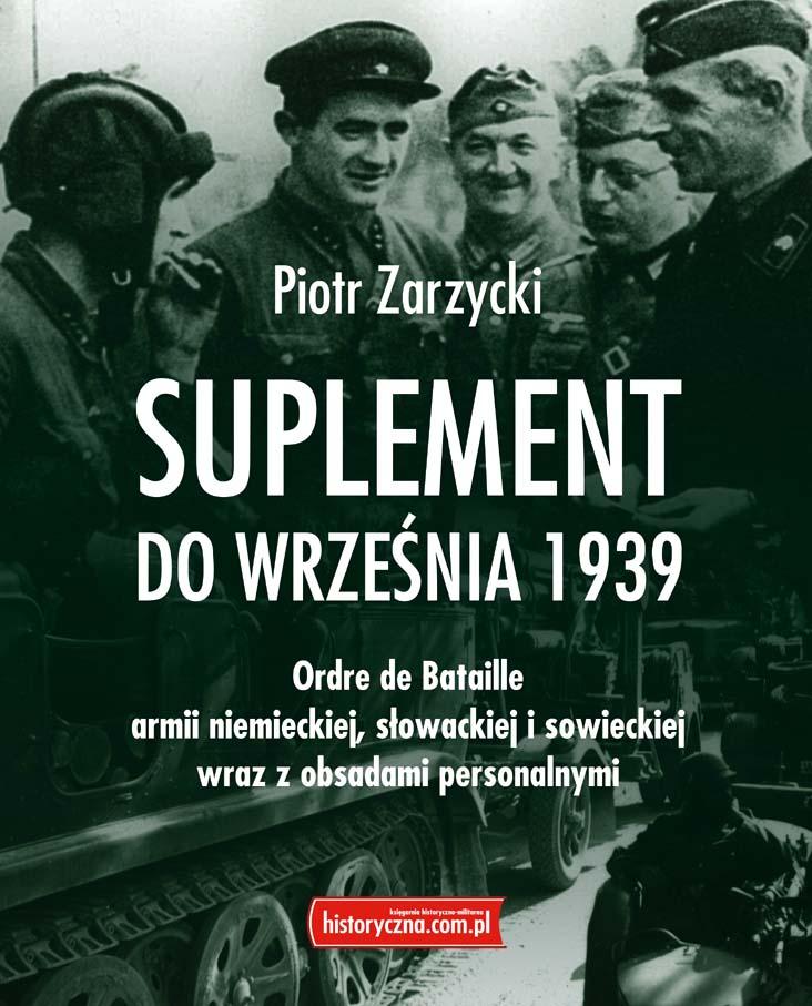 Suplement do Września 1939 Ordre de Bataille armii niemieckiej, słowackiej i sowieckiej (P.Zarzycki)