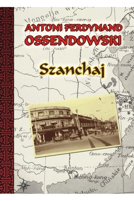 Szanchaj (A.F.Ossendowski)