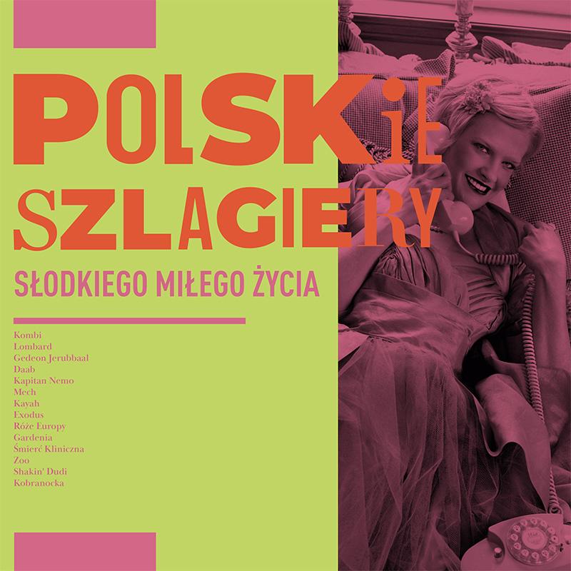 Polskie Szlagiery Słodkiego miłego życia CD (MTJ)