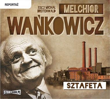 Sztafeta CD mp3 (M.Wańkowicz)
