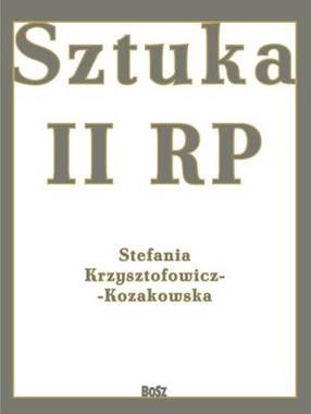 Sztuka II RP (S.Krzysztofowicz-Kozakowska)
