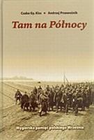 Tam na Północy Węgierska pamięć polskiego Września (C.Kiss A.Przewoźnik)