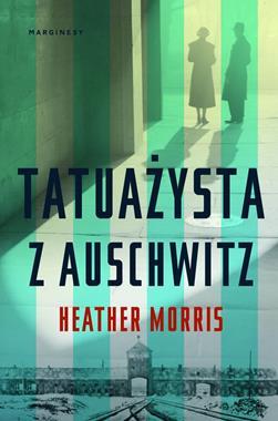 Tatuażysta z Auschwitz (H.Morris)