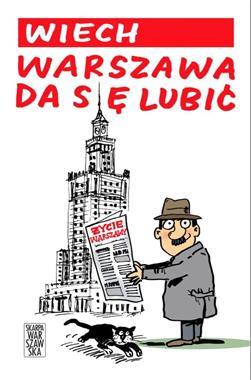 Warszawa da się lubić (S.Wiechecki Wiech)