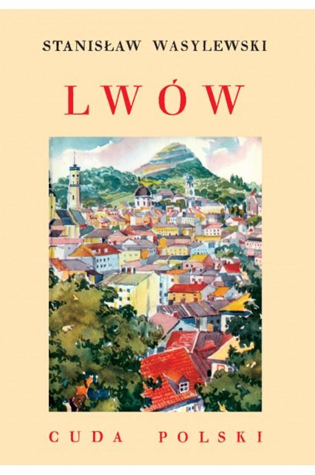Lwów Cuda Polski reprint (St.Wasylewski)