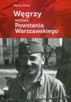 Węgrzy wobec Powstania Warszawskiego (M.Zima)