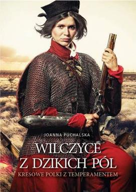 Wilczyce z Dzikich Pól Kresowe Polki z temperamentem (J.Puchalska)