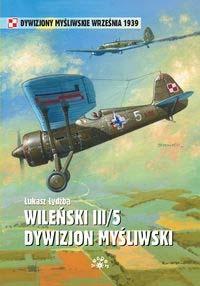 Wileński III/5 Dywizjon Myśliwski (Ł.Łydżba)