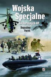 Wojska Specjalne Sił Zbrojnych RP (B.Pacek)