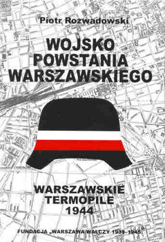 Wojsko Powstania Warszawskiego (P.Rozwadowski)