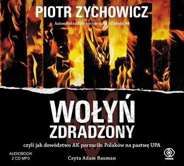 Wołyń zdradzony CD mp3 x 2 (P.Zychowicz)