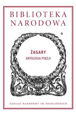 Żagary Antologia poezji (opr. J.Fazan K.Zajas)