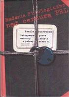 Zatrzymane przez cenzurę Inedita z połowy wieku XX (K.Budrowska)
