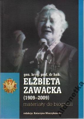 Elżbieta Zawacka (1909-2009) Materiały do biografii (red. K.Minczykowska)