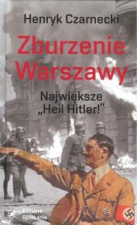 Zburzenie Warszawy Największe