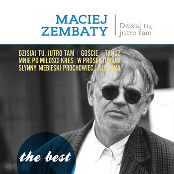 Dzisiaj tu, jutro tam CD (M.Zembaty)