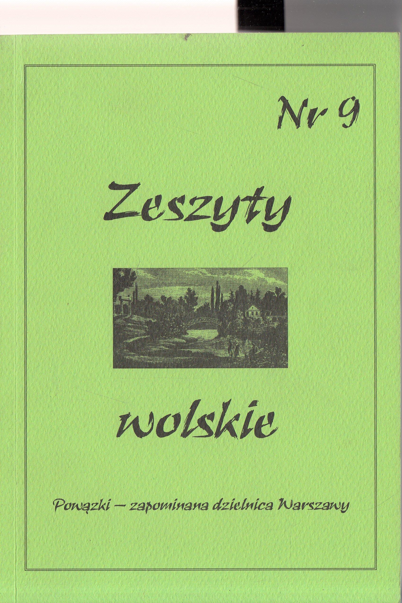 Zeszyty wolskie Nr 9 Powązki - zapomniana dzielnica Warszawy (opr.zbiorowe)