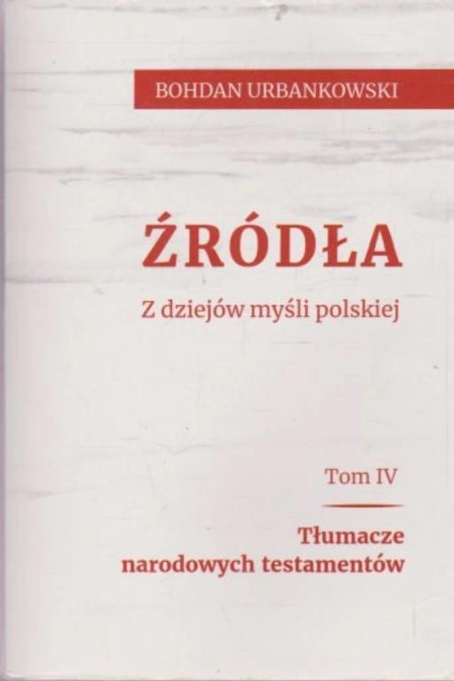 Pakiet Źródła T.4 + Co dzień świeży pieniądz czyli Dzieje Bazaru Różyckiego T.2/3 (B.Urbankowski)