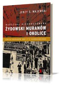 Żydowski Muranów i okolice Warszawa nieodbudowana (J.S.Majewski)