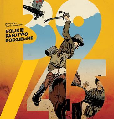 39/45 Polskie Państwo Podziemne (M.Frycz T.Bereźnicki)