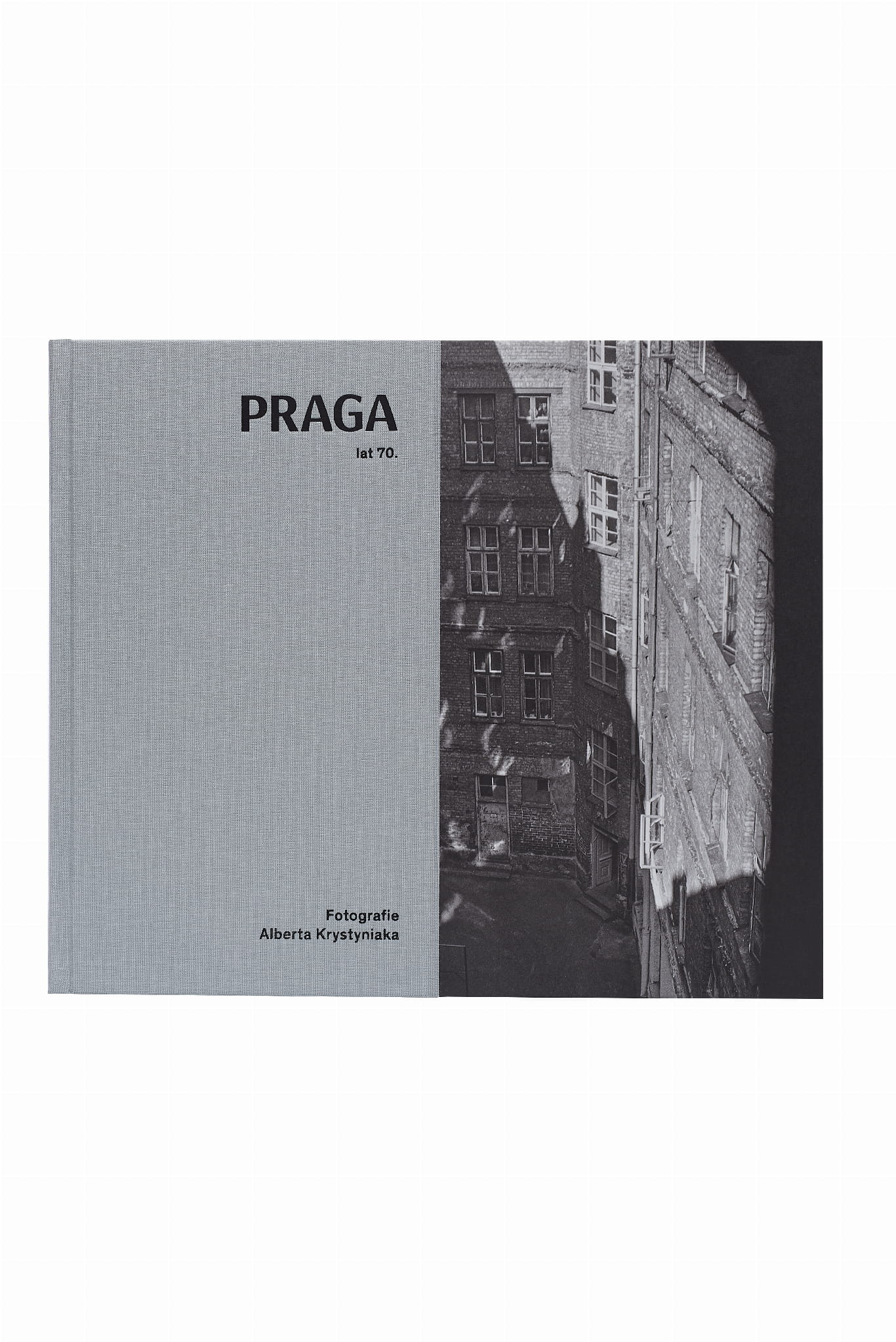 Praga lat 70. Fotografie Alberta Krystyniaka (red. A.Wrońska)
