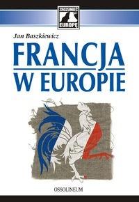 Francja w Europie (J.Baszkiewicz)