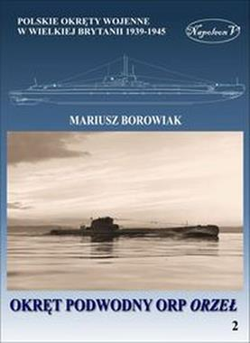 Okręt podwodny ORP Orzeł (M.Borowiak)