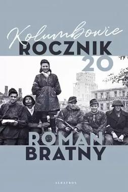Kolumbowie Rocznik 20 (R.Bratny)