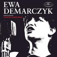 Ewa Demarczyk śpiewa piosenki Zygmunta Koniecznego CD (E.Demarczyk)