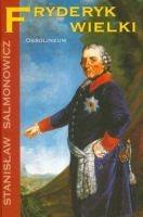 Fryderyk Wielki (St.Salmonowicz)