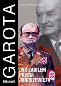 Garota Jak zabiłem Piotra Jaroszewicza (H.Skwarczyński)