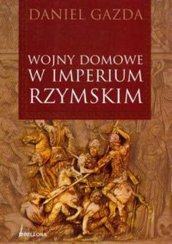 Wojny domowe w imperium rzymskim (D.Gazda)