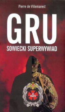GRU Sowiecki superwywiad (P.de Villemarest)